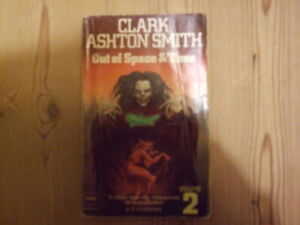 CLARK ASHTON SMITH. OUT OF SPACE AND TIME, VOL. 2