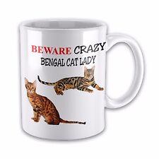 Beware Crazy BENGAL CAT LADY Funny Novelty Gift Mug