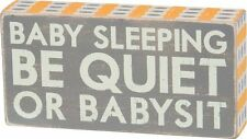 Primitives by Kathy Baby Sleeping Be Quiet Or Babysit Nursery Room Decor P27111