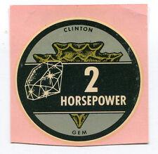 Clinton Engine 2 hp Gem Decal NOS
