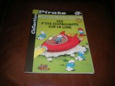 LES P'TITS SCHTROUMPFS SUR LA LUNE  EDITION ORIGINALE PIRATE BROCHEE 2001 INEDIT