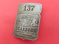 Original Ford factory Dearborn plant employee badge #137 no Reserve