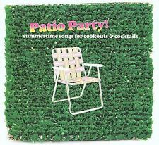 Patio Party! Summertime Songs For Cookouts & Cocktails, New Music