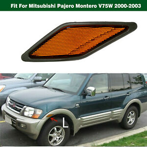 Front Left Side Fender Reflector for Mitsubishi Pajero Montero V75W 2000-2003