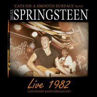 Cats on a Smooth Surface with Bruce Springsteen : Live 1982 CD (2018) ***NEW***