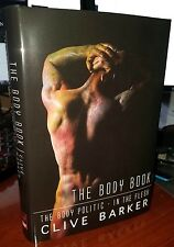 Signed & #'d! Clive Barker The Body Book HCDJ In the Flesh Body Politic Sealed!