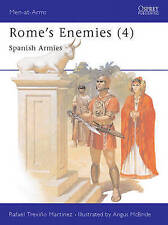 Rome's Enemies (4) : Spanish Armies 218-19 BC (Men at Arms Series,-ExLibrary