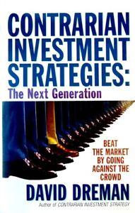 Contrarian Investment Strategies: The Next Generation David Dreman Hardback Book