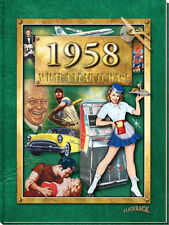 1958 What a Year It Was 60th Birthday or 60th Anniversary Gift (2nd Edition)