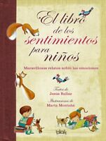 El libro de los sentimientos para niños/ The Book of Feelings for Children, H...