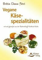 Vegane Käsespezialitäten roh und glutenfrei aus der... | Buch | Zustand sehr gut