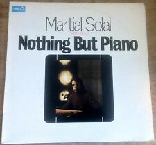 MARTIAL SOLAL nothing but piano 1976 DUTCH MPS STEREO VINYL LP