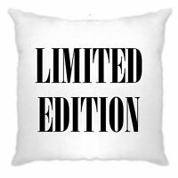 Novelty Birthday Slogan Cushion Cover Limited Edition Text Party Gift Idea