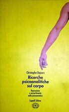 CRISTOPHE DEJOURS RICERCHE PSICOANALITICHE SUL CORPO CAPPELLI 1996