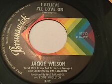 JACKIE WILSON~I BELIEVE I'LL LOVE ON~1966 BRUNSWICK 55283~SHRINE DANCER~EX+