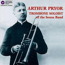 NEW Arthur Pryor, Trombone Soloist of the Sousa Band (Audio CD)