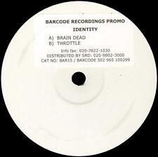 IDENTITY - Brain Dead / Throttle - Barcode