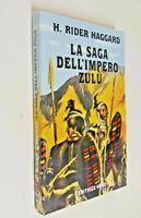 La saga dell'impero Zulù / H. Rider Haggard
