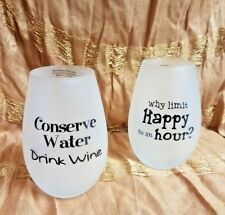 Set of two frosted, stemless wine glasses; Decorative with sayings