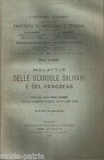 MEDICINA_ENDOCRINOLOGIA_GHIANDOLE SALIVARI_PANCREAS_ANTICA EDIZIONE_CARNOT_1910