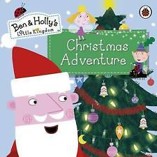 Ladybird, Ben and Holly's Little Kingdom: Christmas Adventure (Ben & Holly's Lit