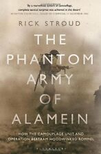 The Phantom Army of Alamein: How the Camouflage Unit and Operation Bertram Hoodw