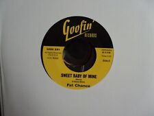 "FAT CHANCE Sweet Baby Of Mine/Hands Off 7"" 45 NEW Goofin' import R&B"