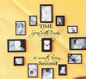 "TIME SPENT WITH FAMILY IS WORTH EVERY SECOND VINYL DECAL 6"" x 15"""