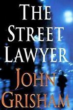 The Street Lawyer by John Grisham (1998, Hardcover)