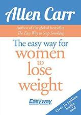 The Easy Way for Women to Lose Weight by Allen Carr Paperback Book 978178599