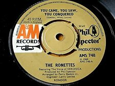 """THE RONETTES - YOU CAME, YOU SAW, YOU CONQUERED / I CAN HEAR MUSIC  7"""" VINYL"""