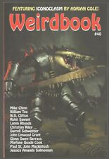WEIRDBOOK 40 (2018) DARRELL SCHWEITZER, ADRIAN COLE, MIKE CHINN, J. SALMONSON