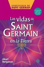 LAS VIDAS DE SAINT GERMAIN EN LA TIERRA/ THE LIVES OF SAINT GERMAIN ON EARTH - B