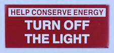New listing 2 Pcs Turn Off The Light Sign (with Double Sided Tape, White 3.5x1.5)(ref1820)