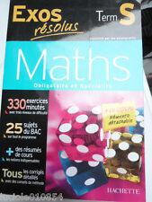 Exos resolus - Maths Terminale S - Enseignement obligatoire et de specialite Cla