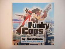 BUSTAFUNK feat. GENE VAN BUREN : FUNKY COPS [ CD SINGLE NEUF PORT GRATUIT ]