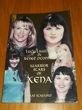 Lucy Lawless & Renee O'Connor Warrior Scars of Xena (Paperback)< 9781550223477