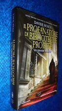 DAVIDE MOSCA:IL PROFANATORE DI BIBLIOTECHE PROIBITE.NEWTON 2012 1aE!!NUOVO!!