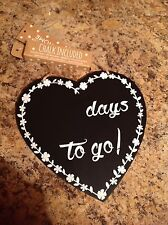 Heart shaped DAYS TO GO chalk board. NEW
