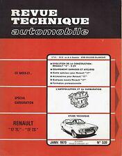 REVUE TECHNIQUE AUTOMOBILE 320 RTA 1973 RENAULT 17 TL & TS R17 TL TS RENAULT 6