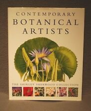 Contemporary Botanical Artists: The Shirley Sherwood Collection SIGNED HC w / DJ