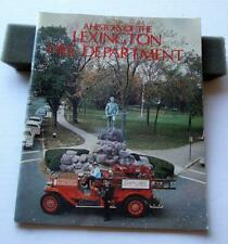 1977 A HISTORY OF THE LEXINGTON FIRE DEPARTMENT, MASS BY F. LEONARD SASHER