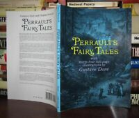 Perrault, Charles & Gustave Dore PERRAULT'S FAIRY TALES  1st Edition Thus 1st Pr
