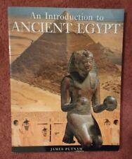 AN INTRODUCTION TO ANCIENT EGYPT by JAMES PUTNAM - EAGLE EDITION  - P/B - 2007