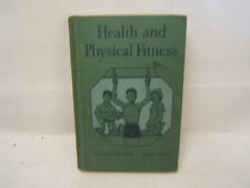 Health and Physical Fitness Goldberger Hallock Ginn and Company 1943