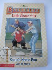 The Baby-Sitters Club Little Sister: Karen's Home Run No. 18 by Ann M. Martin