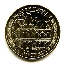 17 LA ROCHELLE La maison Henri II, 2011, Monnaie de Paris