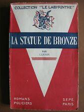 LA STATUE DE BRONZE