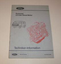 Techniker Information Ford Econovan - 2,0 Liter Diesel Motor - Stand 1986!