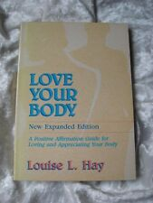 Love Your Body by Louise L. Hay paperback VG+